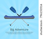 big adventure banner with kayak ... | Shutterstock .eps vector #796153516