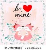 "cute valentine ""be mine"" text... | Shutterstock .eps vector #796201378"