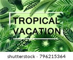 vector tropical vacation banner ... | Shutterstock .eps vector #796215364
