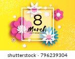 8 march. happy women's mother's ... | Shutterstock .eps vector #796239304