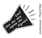 dont raise your voice  improve...   Shutterstock .eps vector #796247968