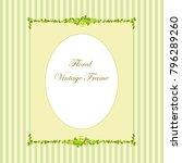 decorative vintage floral frame. | Shutterstock .eps vector #796289260