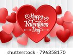 happy valentines day background ... | Shutterstock .eps vector #796358170