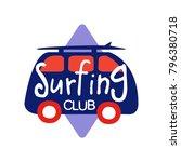 surfing club logo  retro badge... | Shutterstock .eps vector #796380718
