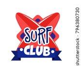 surf club logo  retro badge for ... | Shutterstock .eps vector #796380730