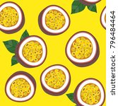 passion fruit seamless pattern... | Shutterstock .eps vector #796484464