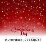 happy valentine's day light and ... | Shutterstock .eps vector #796538764