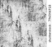 texture grunge monochrome.... | Shutterstock . vector #796546918