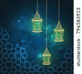 three gold lanterns fanous on... | Shutterstock .eps vector #796583923