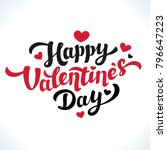 happy valentines day lettering. ... | Shutterstock .eps vector #796647223