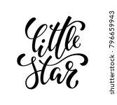 little star. hand drawn... | Shutterstock .eps vector #796659943