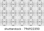 seamless black and white mosaic ... | Shutterstock . vector #796922350