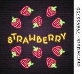 strawberry signs neon light... | Shutterstock .eps vector #796933750