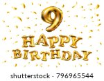 happy birthday 9 years... | Shutterstock .eps vector #796965544