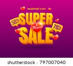 valentines day super sale... | Shutterstock .eps vector #797007040