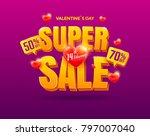 valentines day super sale... | Shutterstock .eps vector #797007040