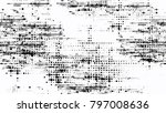 dots and spots of halftone... | Shutterstock .eps vector #797008636