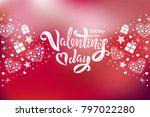 valentine s day text design...   Shutterstock .eps vector #797022280