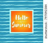 vector illustration of summer... | Shutterstock .eps vector #797092384