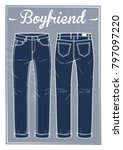 jeans boyfriend fit  front and... | Shutterstock .eps vector #797097220