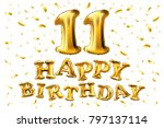 happy birthday 11 years... | Shutterstock .eps vector #797137114