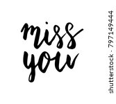 miss you hand written happy... | Shutterstock .eps vector #797149444