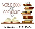world book and copyright day....   Shutterstock .eps vector #797159656