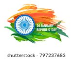 republic day of india. vector... | Shutterstock .eps vector #797237683