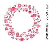 valentine's day circular frame... | Shutterstock .eps vector #797252410
