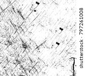 grunge black and white pattern. ... | Shutterstock . vector #797261008