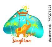 songkran festival. silhouette... | Shutterstock .eps vector #797279128