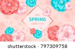 spring background with pink and ... | Shutterstock . vector #797309758