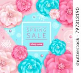 spring sale background with... | Shutterstock . vector #797313190