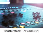 the audio mixer in the studio ... | Shutterstock . vector #797331814