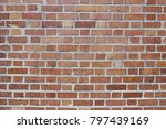 old red brick wall background... | Shutterstock . vector #797439169