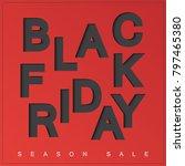 black friday poster. | Shutterstock .eps vector #797465380