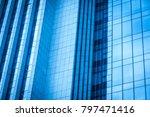 background of the glass modern... | Shutterstock . vector #797471416