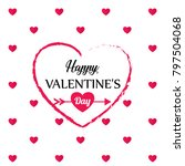 happy valentines day card ... | Shutterstock .eps vector #797504068