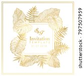 tropical leaves gold invitation | Shutterstock .eps vector #797507959