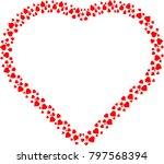 love  red frame . valentine's...   Shutterstock .eps vector #797568394