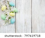 Easter Eggs And Spring  Blosso...