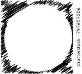 circle hatching grunge graphite ... | Shutterstock .eps vector #797657206