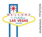 welcome to fabulous las vegas... | Shutterstock . vector #797672194