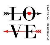 vector typography text love...   Shutterstock .eps vector #797681956