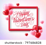 happy valentines greeting... | Shutterstock .eps vector #797686828