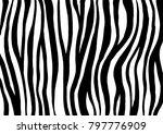 zebra print  animal skin  tiger ... | Shutterstock .eps vector #797776909