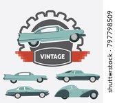car vintage logo for your logo  ... | Shutterstock .eps vector #797798509