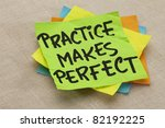 Practice Makes Perfect   A...