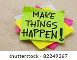 make things happen motivational ... | Shutterstock . vector #82249267