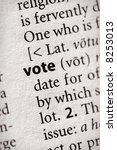 "Selective focus on the word ""vote"". Many more word photos for you in my portfolio... - stock photo"